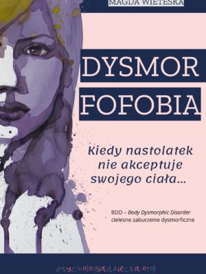 Dysmorfofobia