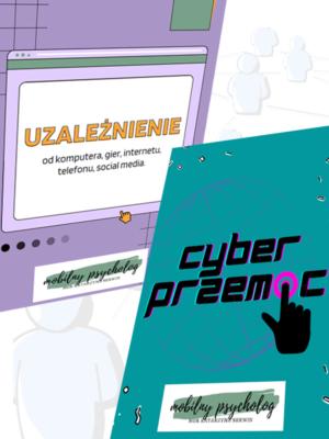 uzależnienie od internetu + cyberprzemoc