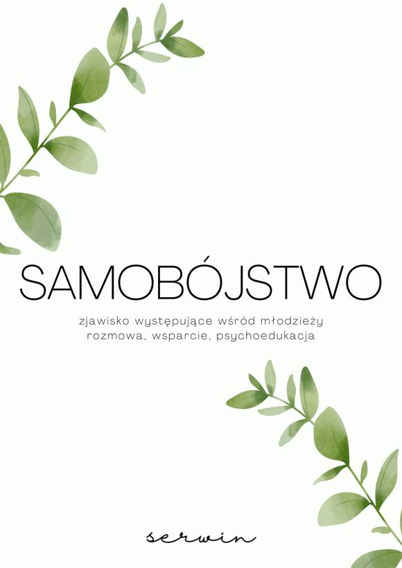 SAMOBÓJSTWO - rozmowa, wsparcie, psychoedukacja