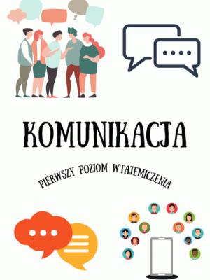 Komunikacja - pierwszy poziom wtajemniczenia